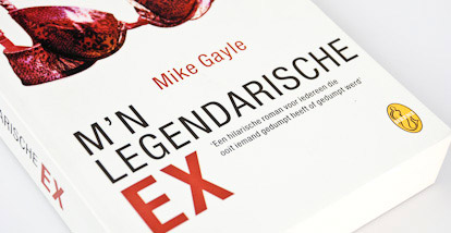 Mijn legendarische ex – Mike Gayle
