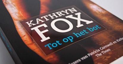 Tot op het bot – Kathryn Fox