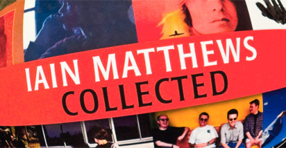 Ian Matthews-collected